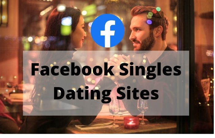 Facebook Singles Dating Sites